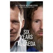 Six Years With Al Qaeda