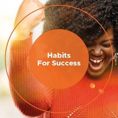 Habits For Success